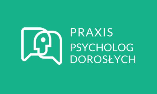 Praxis - psycholog dorosłych